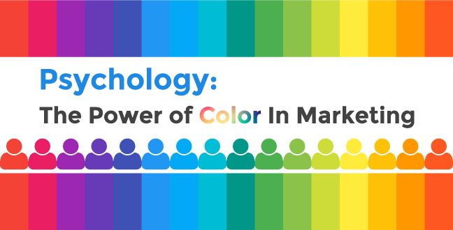 Color Psychology in Marketing-What Do They Mean?