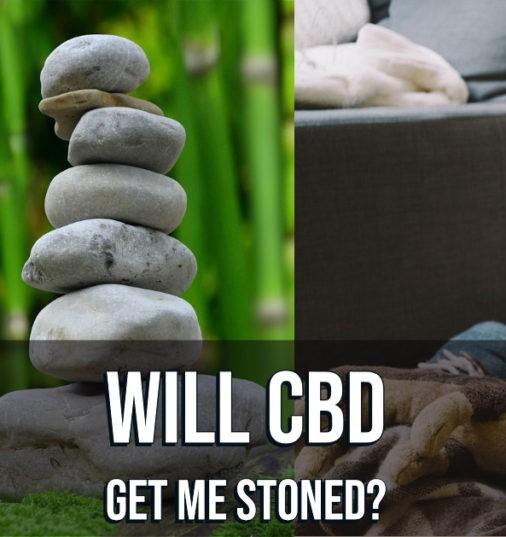 will cbd get me stoned?