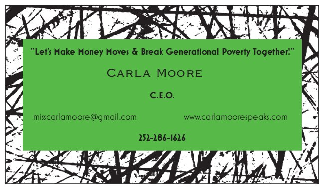 Carla Moore Speaks-Let's make money moves and break the chain of generational poverty together!